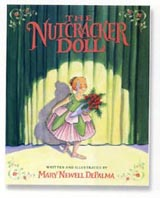 The Nutcracker Doll by Mary Newell DePalma
