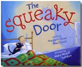 The Squeaky Door by Margaret Read MacDonald, illustrated by Mary Newell DePalma