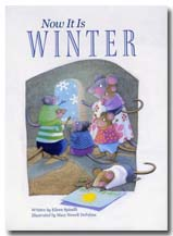 Now it is Winter by Eileen Spinelli, illustrated by Mary Newell DePalma